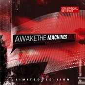 Awake The Machines Vol. 6