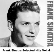 Frank Sinatra Selected Hits Vol. 4