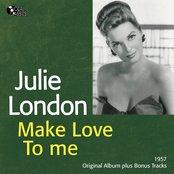 Make Love to Me (Original Album Plus Bonus Tracks)