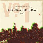 A Foggy Holiday-Carols From The SF Scene, Vol. 1