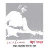 Night Through: Singles and Collected Works 1976-2004