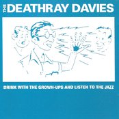 Drink with the Grown-ups and Listen to the Jazz