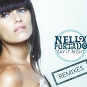 Say It Right (Remixes)