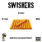 Swishers (feat. Mr.jinkinz & Mholla)