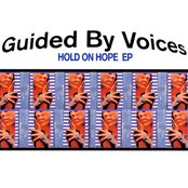 album Hold on Hope EP by Guided by Voices