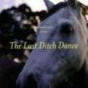 The Last Ditch Dance