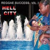 Reggae Success Vol.2 - Hell City