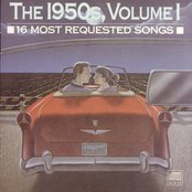 16 Most Requested Songs Of The 1950s. Volume One