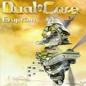 Dual Core - Eruption
