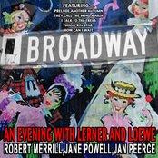 An Evening With Lerner And Loewe - Robert Merrill , Jane Powell , Jan Peerce