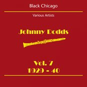 Black Chicago (Johnny Dodds Volume 7 1929-40)