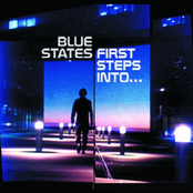 album First Steps Into by Blue States