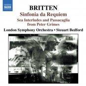 BRITTEN: Sinfonia da Requiem / Gloriana Suite / Sea Interludes