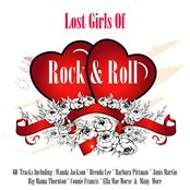 Lost Girls Of Rock & Roll