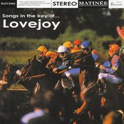 Songs in the Key of Lovejoy