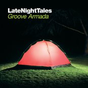 Late Night Tales - Groove Armada (Remastered Edition)