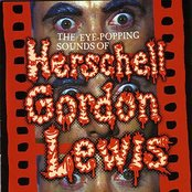 The Eye Popping Sounds of Herschell Gordon Lewis