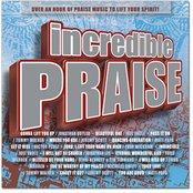 Incredible Praise