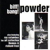 Biff! Bang! Powder