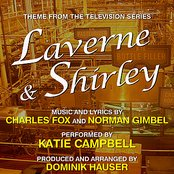 Laverne and Shirley - Theme from the TV Series (Charles Fox, Norman Gimbel)