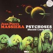 PSYCHOSES Discoïd (1976-1981)
