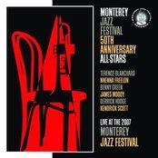 Monterey Jazz Festival 50th Anniversary All-Stars: Live 2007