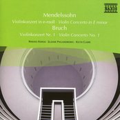 Mendelssohn: Violin Concerto in E Minor / Bruch: Violin Concerto No. 1