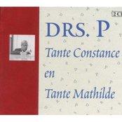 Tante Constance en Tante Mathilde (disc 1: Drs. P zingt Drs. P)