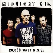 20000 Watt RSL - The Midnight Oil Collection