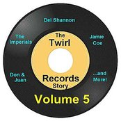 Twirl Records Story Volume 5
