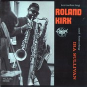 Introducing Roland Kirk