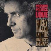Passion, Politics, Love