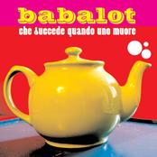 album Che succede quando uno muore by Babalot