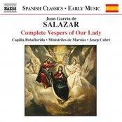 SALAZAR: Complete Vespers of Our Lady