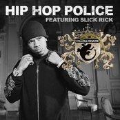Hip Hop Police (feat. Slick Rick) - Single
