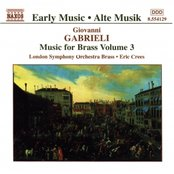 GABRIELI: Music for Brass, Vol.  3