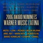 2006 Award Nominees - Warner Music Latina