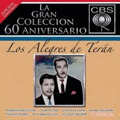 La Gran Coleccion Del 60 Aniversario CBS - Los Alegres De Teran