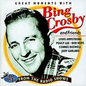 Bing Crosby and Friends: Great Moments from the Radio Shows