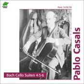 Bach: Cello Suites 4, 5, 6