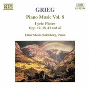 GRIEG: Lyric Pieces, Books 1 - 4, Opp. 12, 38, 43 and 47