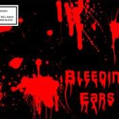 Bleeding Ears