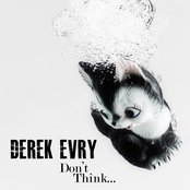 Don't Think...
