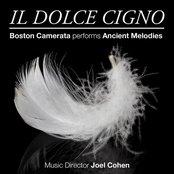 Il Dolce Cigno: Boston Camerata performs Ancient Melodies