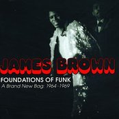 Foundations Of Funk A Brand New Bag (1964 - 1969)