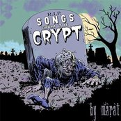 """Marat - Songs from the crypt 7"""""""
