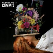 Fabriclive.44: Commix