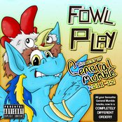 Fowl Play: The Best of General Mumble 2011-2012