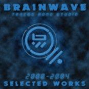 Brainwave Tracks Home Studio Selected Works 2000-2004