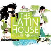The Latin House Club Night